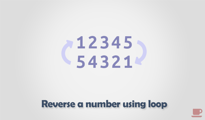 C program to find reverse of a number using loop