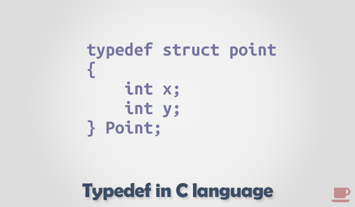 What is typedef and its use in C language? - Codeforwin