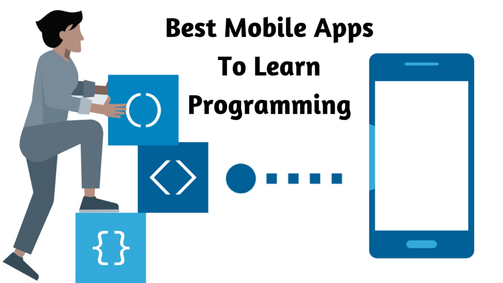 Best Mobile Apps To Learn Programming